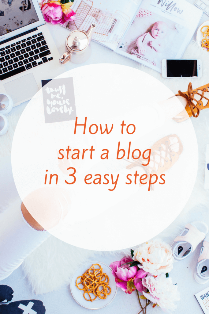 How to Start a Blog in 3 Easy Steps -