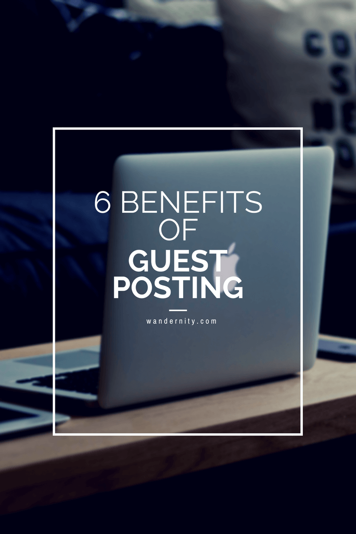 6 benefits of guest posting