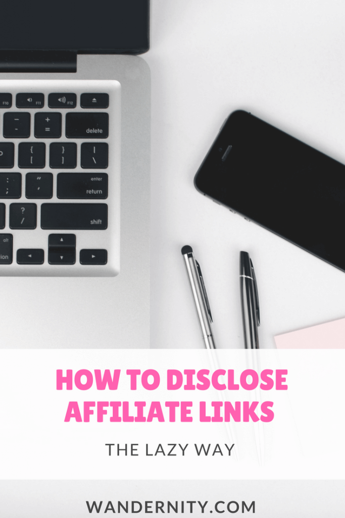 How to Disclose Affiliate Links in the Lazy Way -