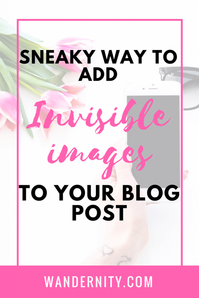 Sneaky Way to Add Invisible Images to One Blog Post -